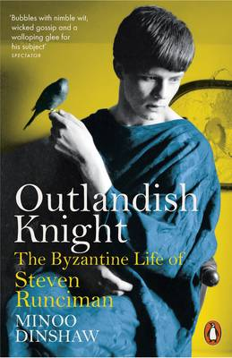 Image for Outlandish Knight: The Byzantine Life of Steven Runciman from emkaSi