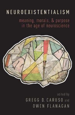 Image for Neuroexistentialism: Meaning, Morals, and Purpose in the Age of Neuroscience from emkaSi