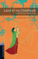 Image for Oxford Bookworms Library: Level 4:: Land of my Childhood: Stories from South Asia from emkaSi