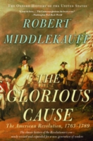 Image for The Glorious Cause: The American Revolution, 1763-1789 from emkaSi