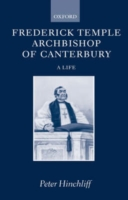 Image for Frederick Temple, Archbishop of Canterbury: A Life from emkaSi