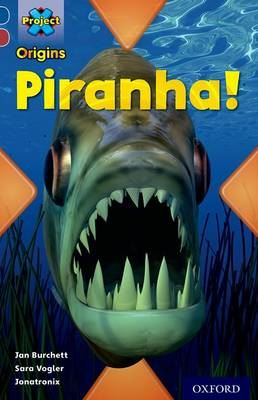 Image for Project X Origins: Dark Blue Book Band, Oxford Level 15: Endangered: Piranha! from emkaSi