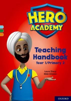 Image for Hero Academy: Oxford Levels 4-6, Light Blue-Orange Book Bands: Teaching Handbook Year 1/Primary 2 from emkaSi