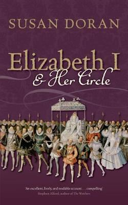 Image for Elizabeth I and Her Circle from emkaSi