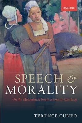 Image for Speech and Morality - On the Metaethical Implications of Speaking from emkaSi