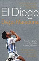 Image for El Diego: The Autobiography of the World's Greatest Footballer from emkaSi