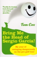 Image for Bring Me the Head of Sergio Garcia from emkaSi