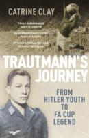 Image for Trautmann's Journey: From Hitler Youth to FA Cup Legend from emkaSi