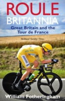 Image for Roule Britannia: Great Britain and the Tour de France from emkaSi