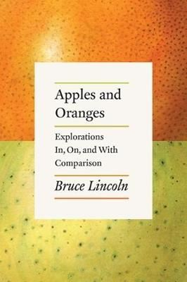 Image for Apples and Oranges: Explorations In, On, and with Comparison from emkaSi