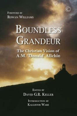 Image for Boundless Grandeur: The Christian Vision of A.M. 'Donald' Allchin from emkaSi