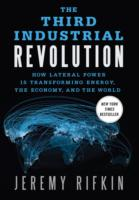 Image for The Third Industrial Revolution: How Lateral Power is Transforming Energy, the Economy, and the World from emkaSi