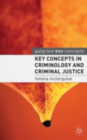 Image for Key Concepts in Criminology and Criminal Justice from emkaSi