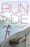 Image for Run or Die: The Inspirational Memoir of the World's Greatest Ultra-Runner from emkaSi
