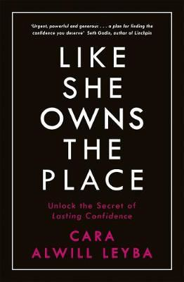 Image for Like She Owns the Place - Unlock the Secret of Lasting Confidence from emkaSi