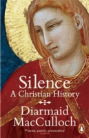 Image for Silence: A Christian History from emkaSi
