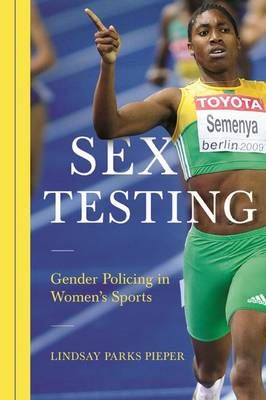 Image for Sex Testing: Gender Policing in Women's Sports from emkaSi