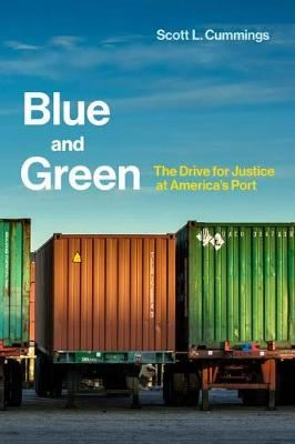 Image for Blue and Green - The Drive for Justice at America's Port from emkaSi
