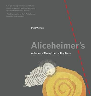 Image for Aliceheimer's: Alzheimer's Through the Looking Glass from emkaSi