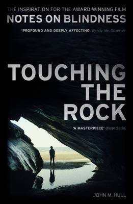 Image for Touching the Rock: An Experience of Blindness (Notes on Blindness Film Tie-in) from emkaSi