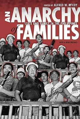 Image for An Anarchy of Families: State and Family in the Philippines from emkaSi
