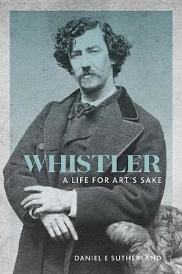 Image for Whistler - A Life for Art's Sake from emkaSi