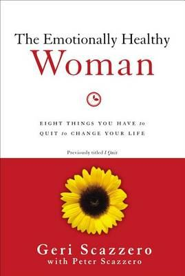 Image for The Emotionally Healthy Woman: Eight Things You Have to Quit to Change Your Life from emkaSi