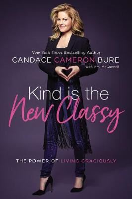 Image for Kind Is the New Classy - The Power of Living Graciously from emkaSi