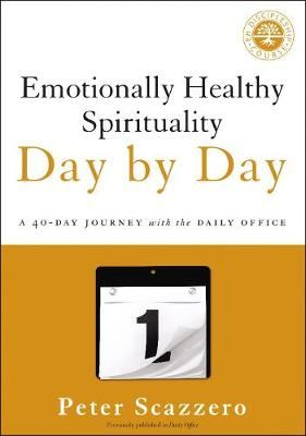 Image for Emotionally Healthy Spirituality Day by Day: A 40-Day Journey with the Daily Office from emkaSi