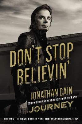 Image for Don't Stop Believin' - The Man, the Band, and the Song that Inspired Generations from emkaSi