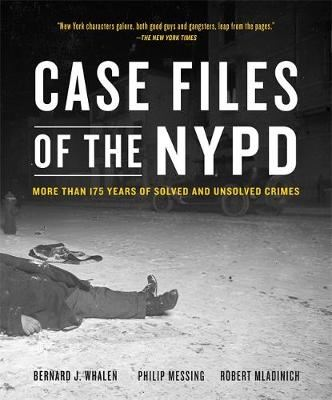 Image for Case Files of the NYPD - Cases from the Archives of the NYPD from 1831 to the Present from emkaSi