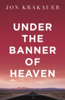 Image for Under the Banner of Heaven: A Story of Violent Faith from emkaSi