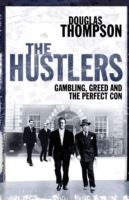 Image for The Hustlers: Gambling, Greed and the Perfect Con from emkaSi