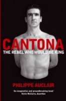 Image for Cantona: The Rebel Who Would Be King from emkaSi