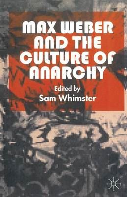 Image for Max Weber and the Culture of Anarchy from emkaSi