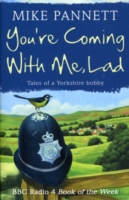 Image for You're Coming With Me Lad: Tales of a Yorkshire Bobby from emkaSi