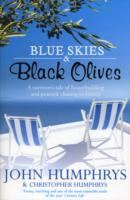 Image for Blue Skies & Black Olives: A survivor's tale of housebuilding and peacock chasing in Greece from emkaSi