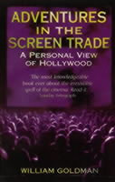 Image for Adventures In The Screen Trade: A Personal View of Hollywood from emkaSi