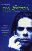 Image for Bad Seed: The Biography of Nick Cave from emkaSi