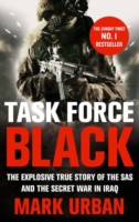 Image for Task Force Black: The explosive true story of the SAS and the secret war in Iraq from emkaSi