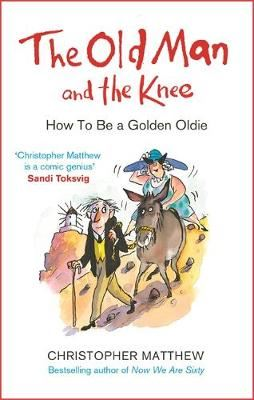 Image for The Old Man and the Knee - How to be a Golden Oldie from emkaSi
