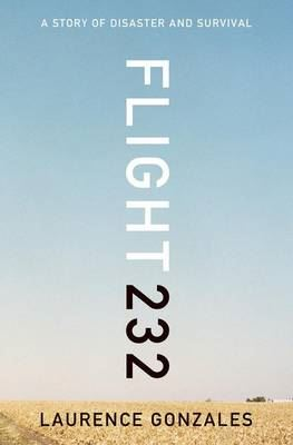 Image for Flight 232: A Story of Disaster and Survival from emkaSi