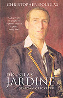 Image for Douglas Jardine: Spartan Cricketer from emkaSi