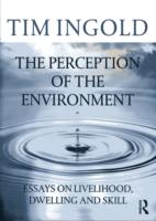 Image for The Perception of the Environment: Essays on Livelihood, Dwelling and Skill from emkaSi