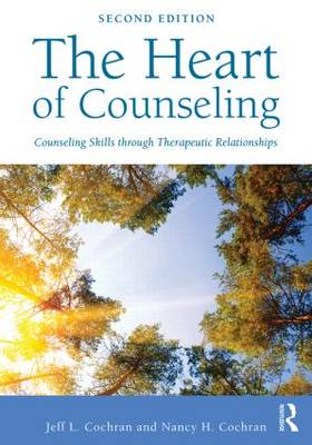 Image for The Heart of Counseling: Counseling Skills Through Therapeutic Relationships from emkaSi