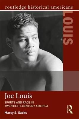 Image for Joe Louis - Sports and Race in Twentieth-Century America from emkaSi