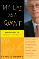 Image for My Life as a Quant: Reflections on Physics and Finance from emkaSi