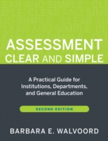 Image for Assessment Clear and Simple: A Practical Guide for Institutions, Departments, and General Education from emkaSi