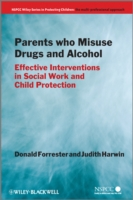 Image for Parents Who Misuse Drugs and Alcohol: Effective Interventions in Social Work and Child Protection from emkaSi