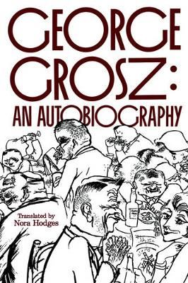 Image for George Grosz: An Autobiography from emkaSi